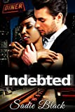 Indebted: BWWM Bad Boy Billionaire Romance
