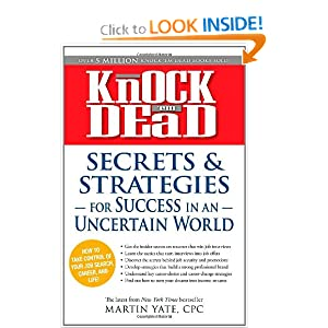 Knock 'em Dead - Secrets and Strategies for Success in an Uncertain World (Knock 'em Dead: Secrets and Strategies from Insiders)