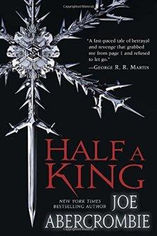 Half a King (Shattered Sea) by Joe Abercrombie| wearewordnerds.com