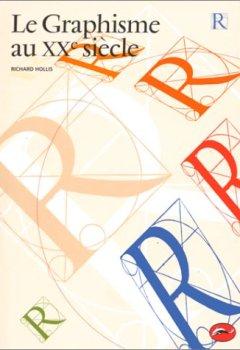Livres Couvertures de Le graphisme au XXe siècle