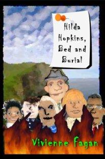 Hilda Hopkins, Bed & Burial (Hilda Hopkins, Serial Knitter)