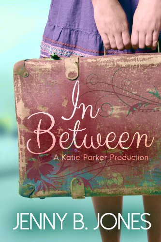 In Between (A Katie Parker Production, Book...