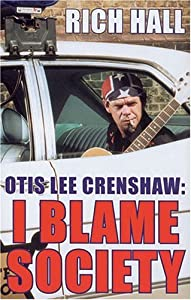 "Cover of ""Otis Lee Crenshaw: I Blame Soci..."