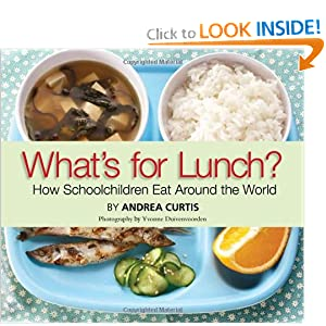 what's for lunch: how schoolchildren eat around the world book