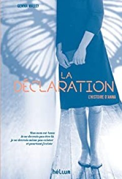 Livres Couvertures de La Déclaration: L'Histoire D'Anna