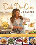 Dish Do-Over: Family Favourites Reinvented