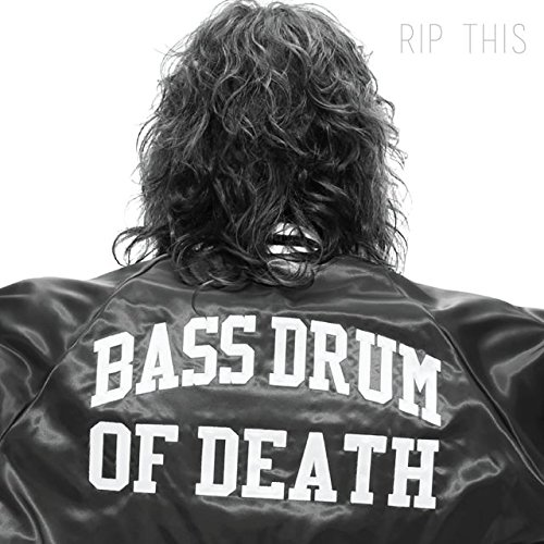 Bass Drum Of Death-Rip This-CD-FLAC-2014-OUTERSPACE Download