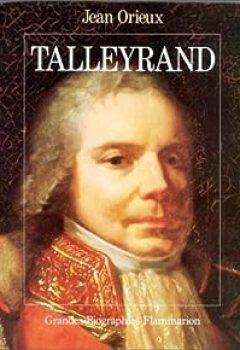 Livres Couvertures de Talleyrand Ou Le Sphinx Incompris