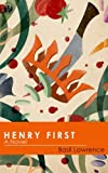 Henry First: A Story of Excess