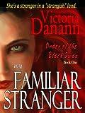 My Familiar Stranger - Romancing the Vampire Hunters (Black Swan 1)