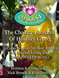 The Chakra 4 Journal Of Healthy Living Vol. 1