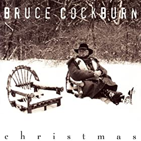 "Bruce Cockburn ""Christmas"