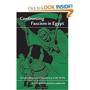 Confronting Fascism in Egypt: Dictatorship versus Democracy in the 1930s