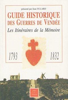 Livres Couvertures de Guide historique des guerres de Vendée