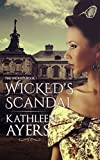 Wicked's Scandal (The Wickeds Book 1)