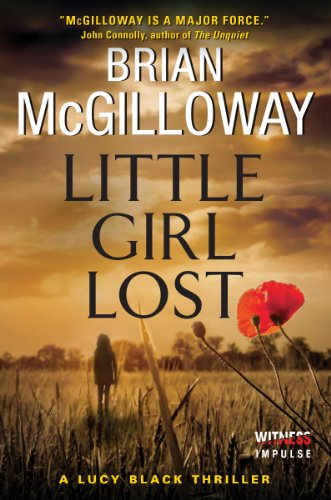 Little Girl Lost: A Lucy Black Thriller...
