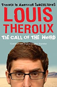 """Cover of """"The Call of the Weird: Travels ..."""