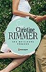 Signé Christine Rimmer : ses meilleurs romans : Le rendez-vous des promesses - Ce lien entre nous - L'honneur d'Elena