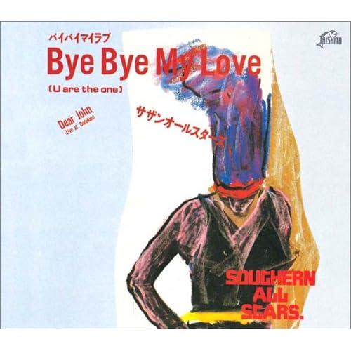 Bye Bye My LoveをAmazonでチェック!