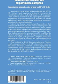 Livres Couvertures de Historicisme et modernité du patrimoine européen : Reconstruction, restauration, mise en valeur aux XIXe et XXe siècles