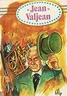 Les Misérables, tome 5 : Jean Valjean