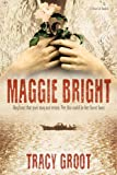 Maggie Bright: A Novel of Dunkirk