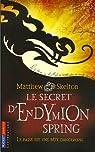 Le secret d'Endymion Spring