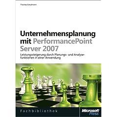 Unternehmensplanung mit Microsoft Office PerformancePoint Server 2007
