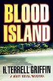 Blood Island: A Matt Royal Mystery (Matt Royal Mysteries Book 3)