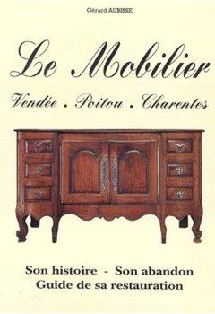 Livres Couvertures de LE MOBILIER. Vendée, Poitou, Charentes