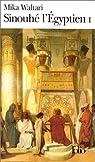 Sinouhé l'Égyptien, tome 1