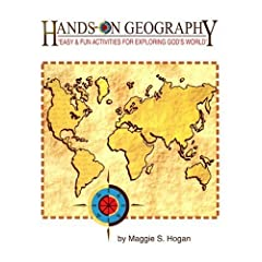 Hands-On Geography: Easy and Fun Activities for Exploring God's World