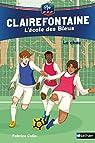 Clairefontaine - L'école des Bleus : Le choc