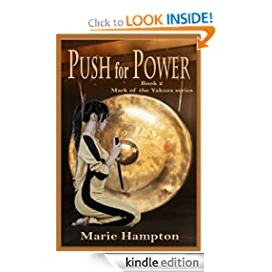 Push for Power (Mark of the Yakuza) [Kindle Edition] Marie Hampton (Author)