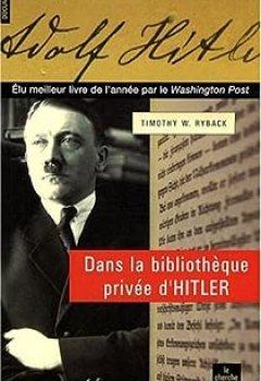 Livres Couvertures de Dans La Bibliothèque Privée D'Hitler