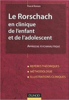 Livres Couvertures de Le Rorschach En Clinique De L'enfant Et De L'adolescent : Approche Psychanalytique