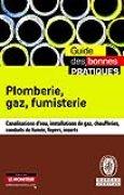 Plomberie, gaz, fumisterie: Canalisations d'eau, installations de gaz, chaufferies, conduits de fumée, foyers, inserts