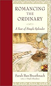 "Cover of ""Romancing the Ordinary: A Year ..."
