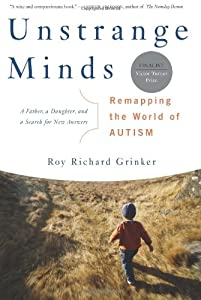 """Cover of """"Unstrange Minds: Remapping the ..."""