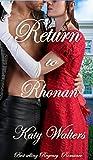 Return to Rhonan: Regency Suspense Romance Series (Book 1) (Lords of Rhonan (A Regency Romance))