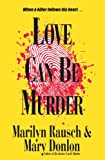 Love Can Be Murder (The Can Be Murder Series)
