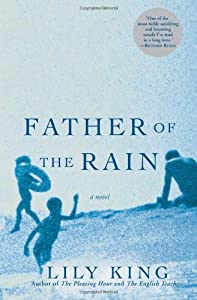 "Cover of ""Father of the Rain: A Novel"""