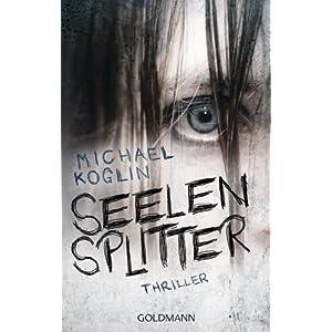 Seelensplitter: Thriller