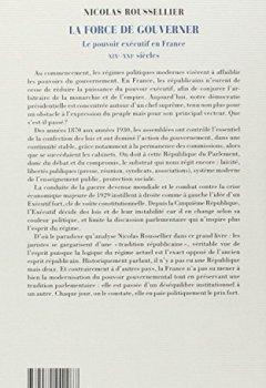 Livres Couvertures de La force de gouverner: Le pouvoir exécutif en France, XIXe-XXIe siècles
