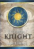Eternal Knight (The Orb)