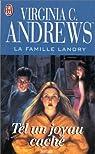 La Famille Landry, tome 4 : Tel un joyau caché