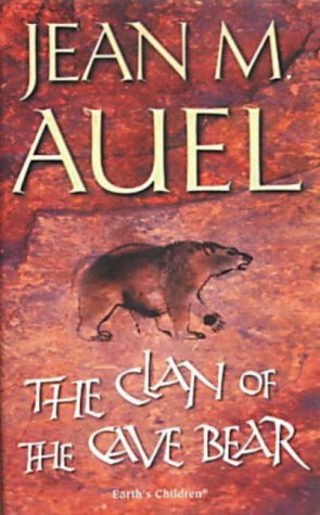 Cover of Clan of the Cave Bear (Earths Children 1) by Jean M Auel