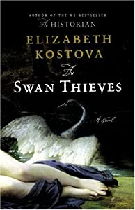 "Cover of ""The Swan Thieves: A Novel"""