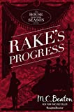 Rake's Progress (A House for the Season Book 4)