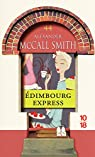 Les Chroniques d'Edimbourg, tome 2 : Edimbourg express